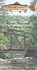 Whitetop Laurel Virginia Fly Fishing Map Trout Fishing Guide
