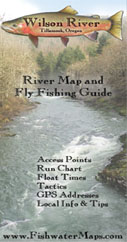 Wilson River Steelhead and Salmon Fly Fishing Guide and Map